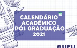 Caledário_Pós_2021_UFU